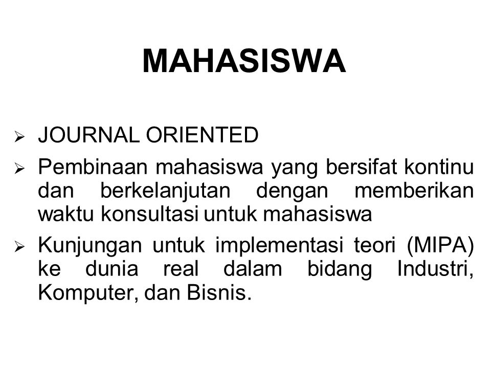 MAHASISWA JOURNAL ORIENTED