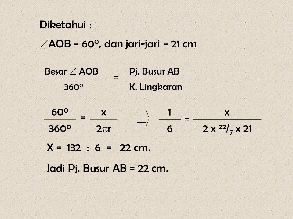 AOB = 600, dan jari-jari = 21 cm