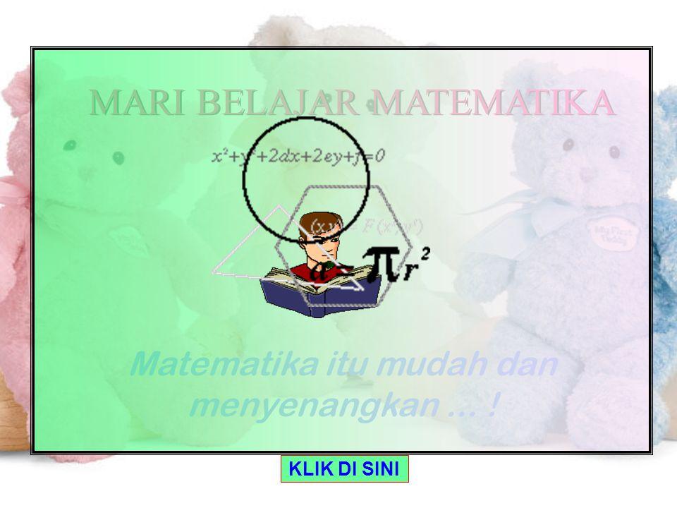 MARI BELAJAR MATEMATIKA