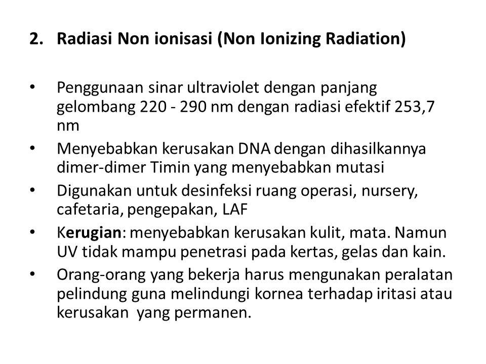 Radiasi Non ionisasi (Non Ionizing Radiation)