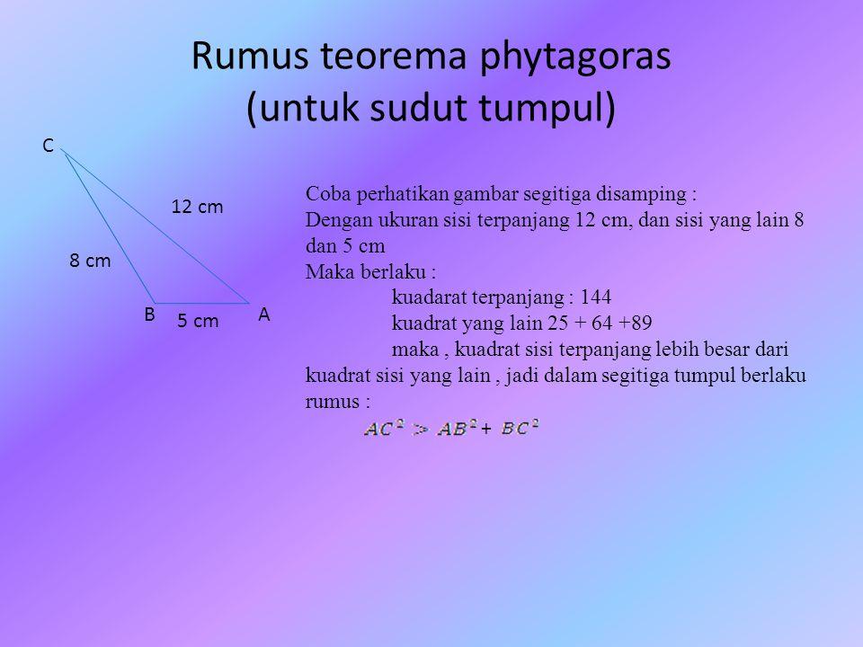 Rumus teorema phytagoras (untuk sudut tumpul)