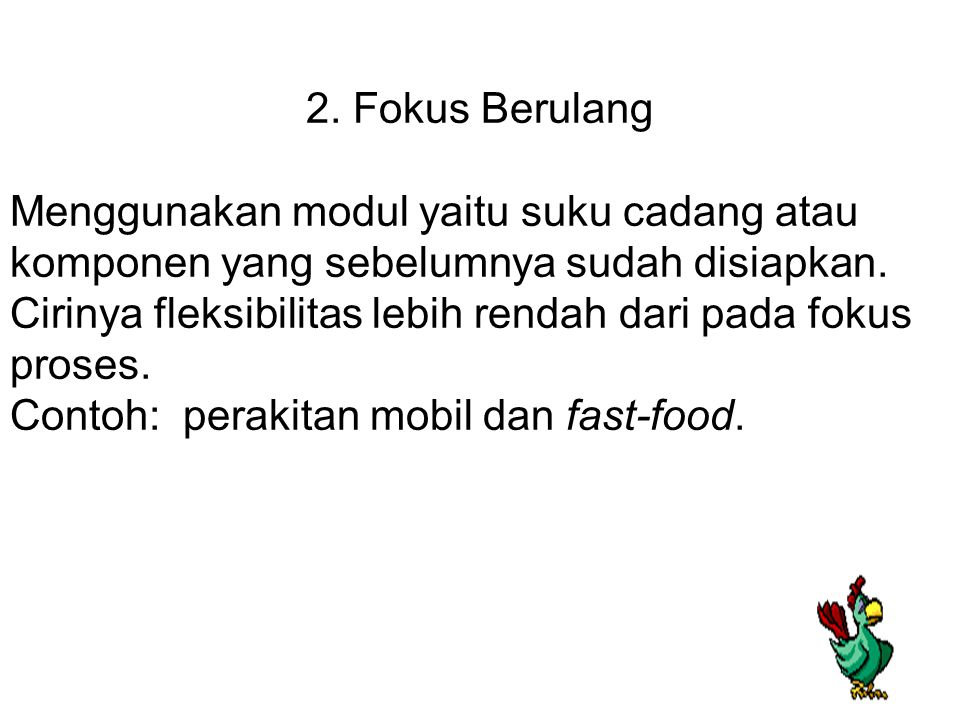 2. Fokus Berulang