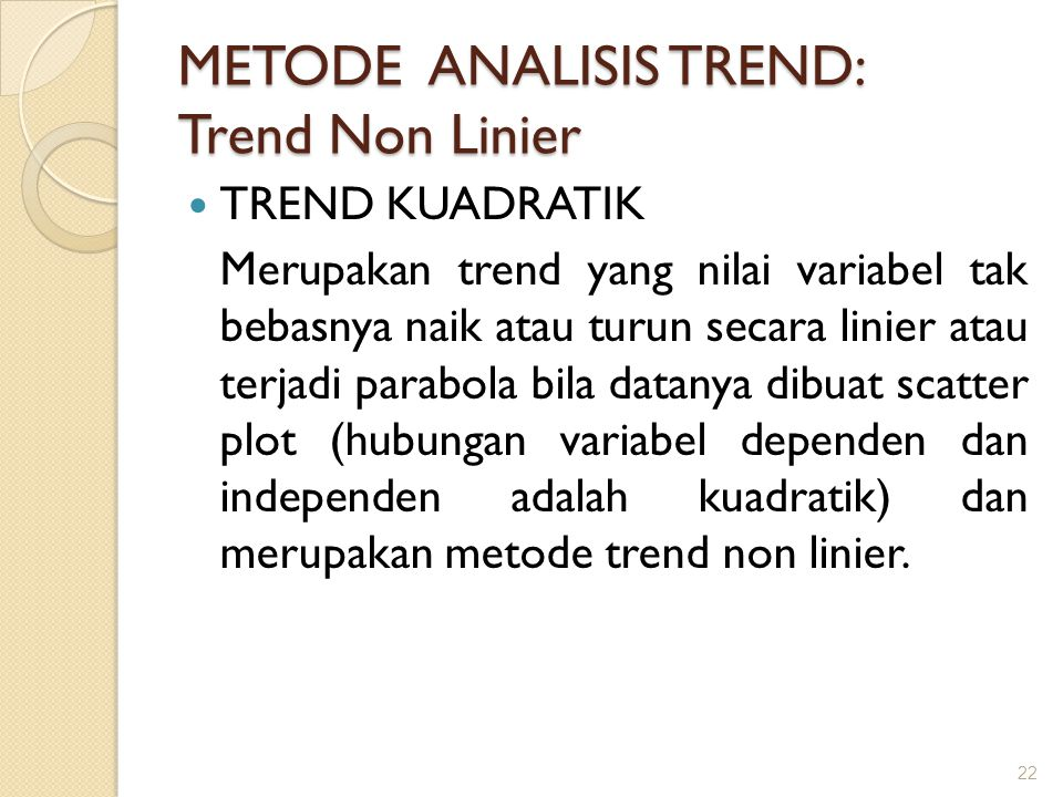 METODE ANALISIS TREND: Trend Non Linier