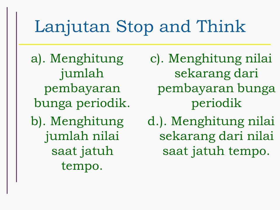 Lanjutan Stop and Think