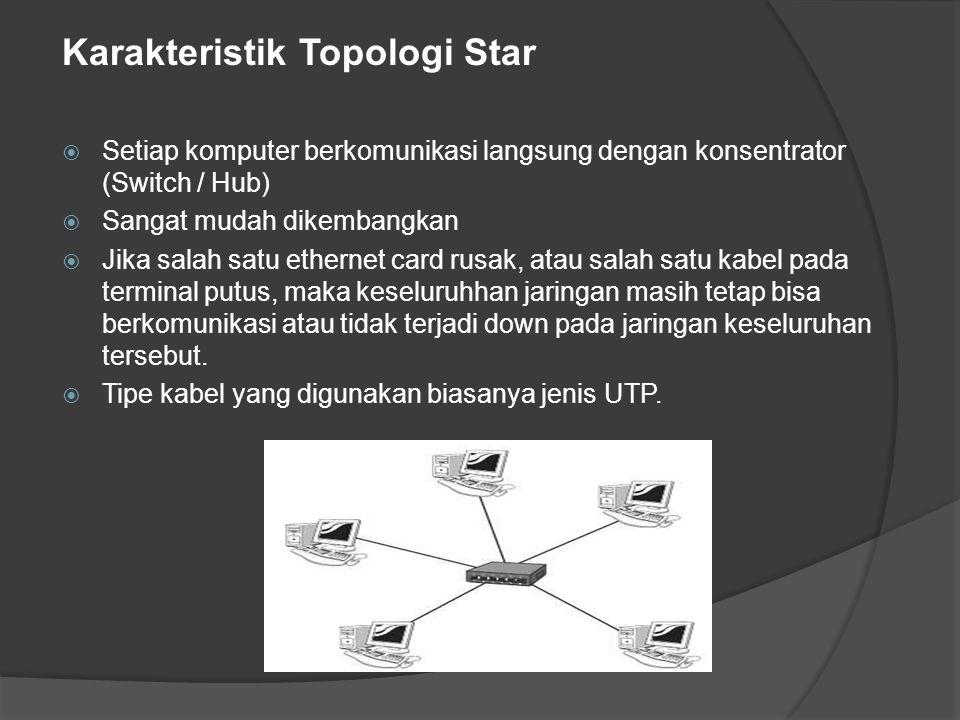 Karakteristik Topologi Star
