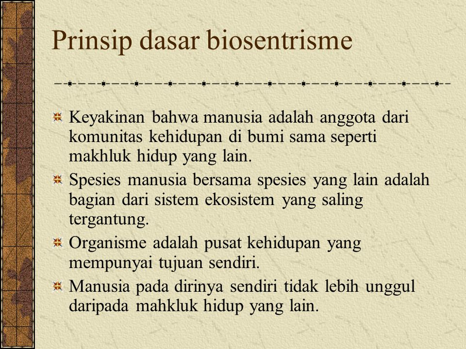 Prinsip dasar biosentrisme