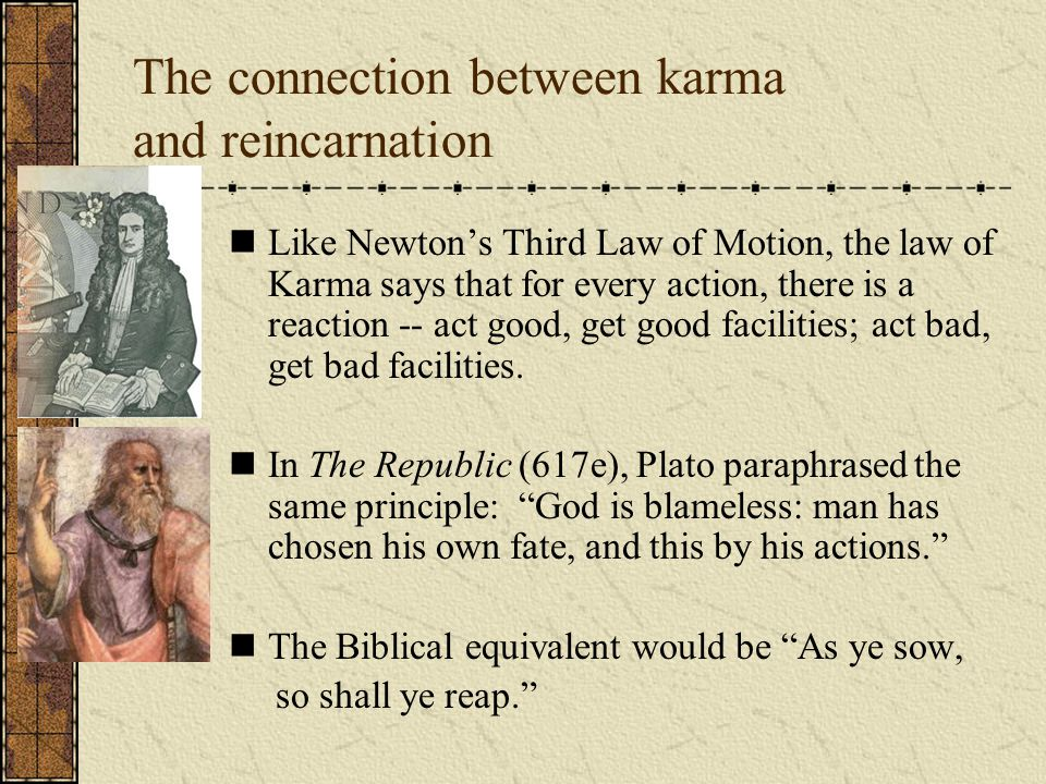 The connection between karma and reincarnation