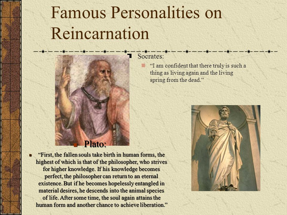 Famous Personalities on Reincarnation