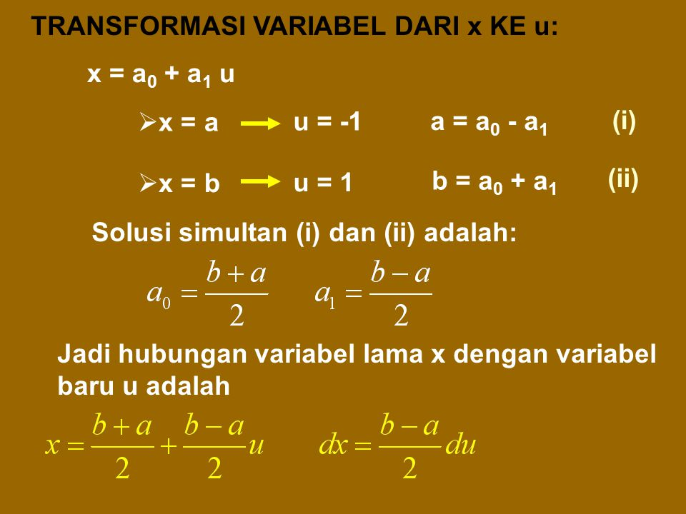 TRANSFORMASI VARIABEL DARI x KE u: