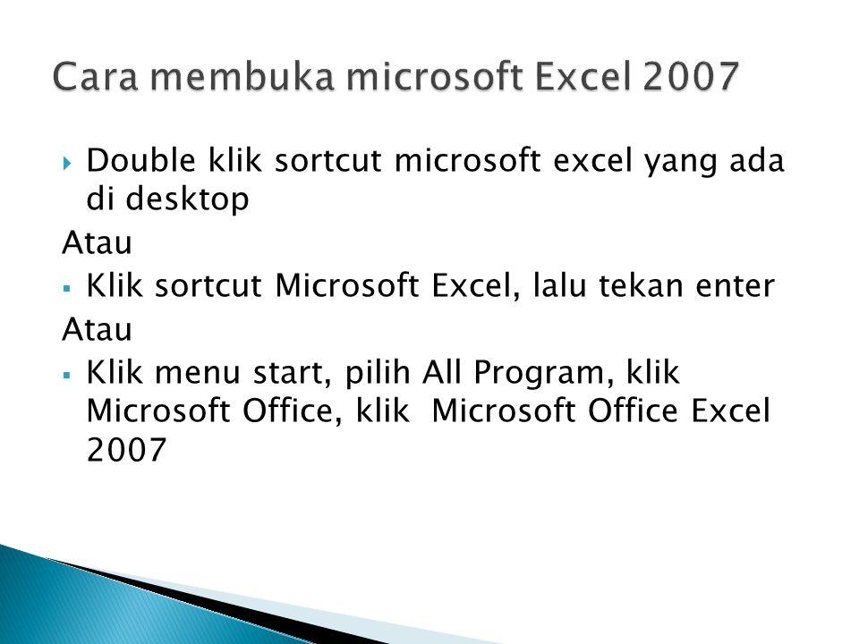 Cara membuka microsoft Excel 2007