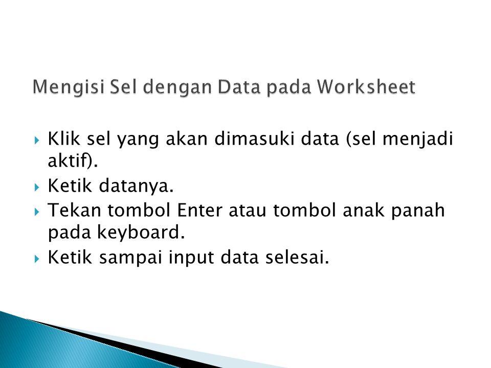 Mengisi Sel dengan Data pada Worksheet
