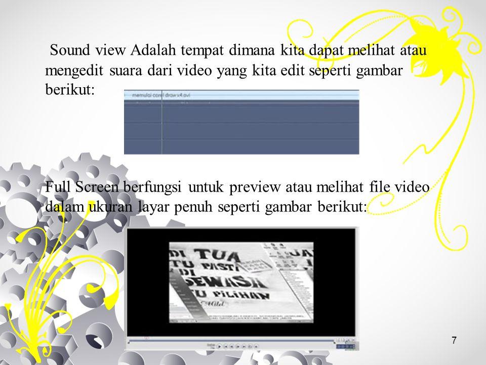 Sound view Adalah tempat dimana kita dapat melihat atau mengedit suara dari video yang kita edit seperti gambar berikut: