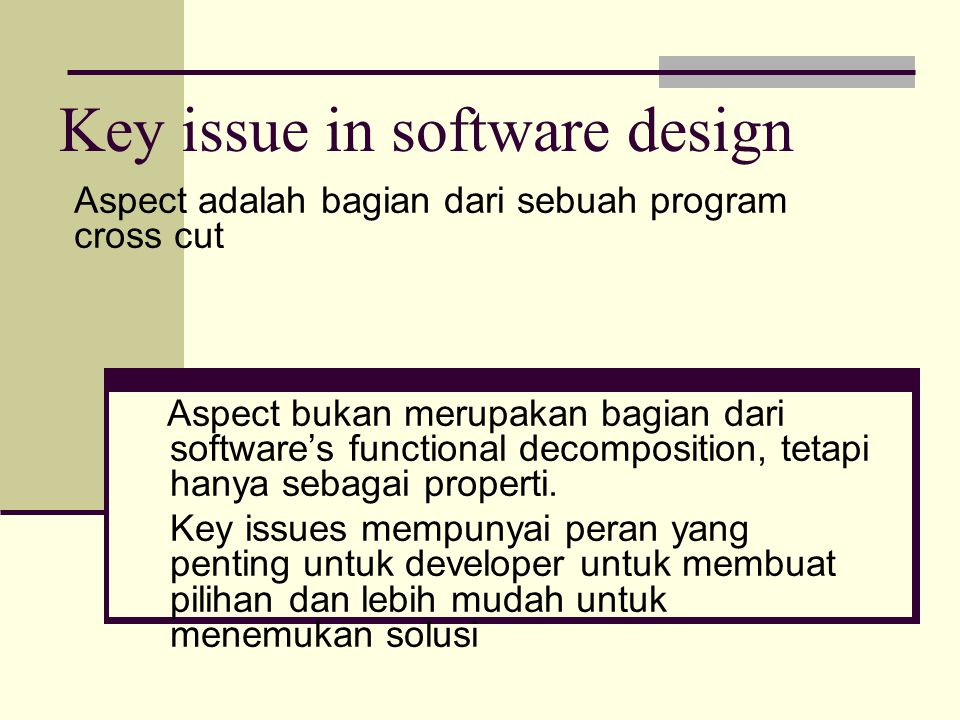Key issue in software design