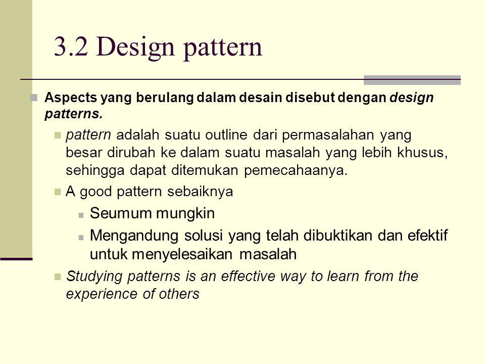 3.2 Design pattern Seumum mungkin