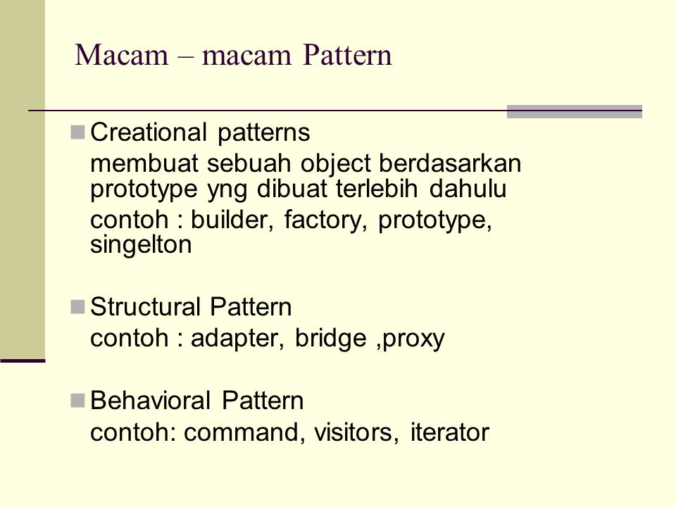 Macam – macam Pattern Creational patterns