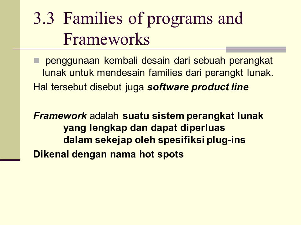 3.3 Families of programs and Frameworks