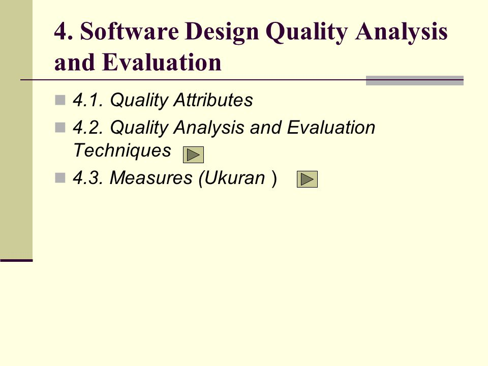 4. Software Design Quality Analysis and Evaluation