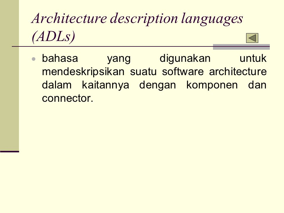 Architecture description languages (ADLs)