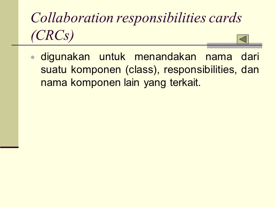 Collaboration responsibilities cards (CRCs)