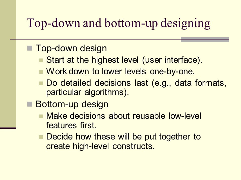 Top-down and bottom-up designing