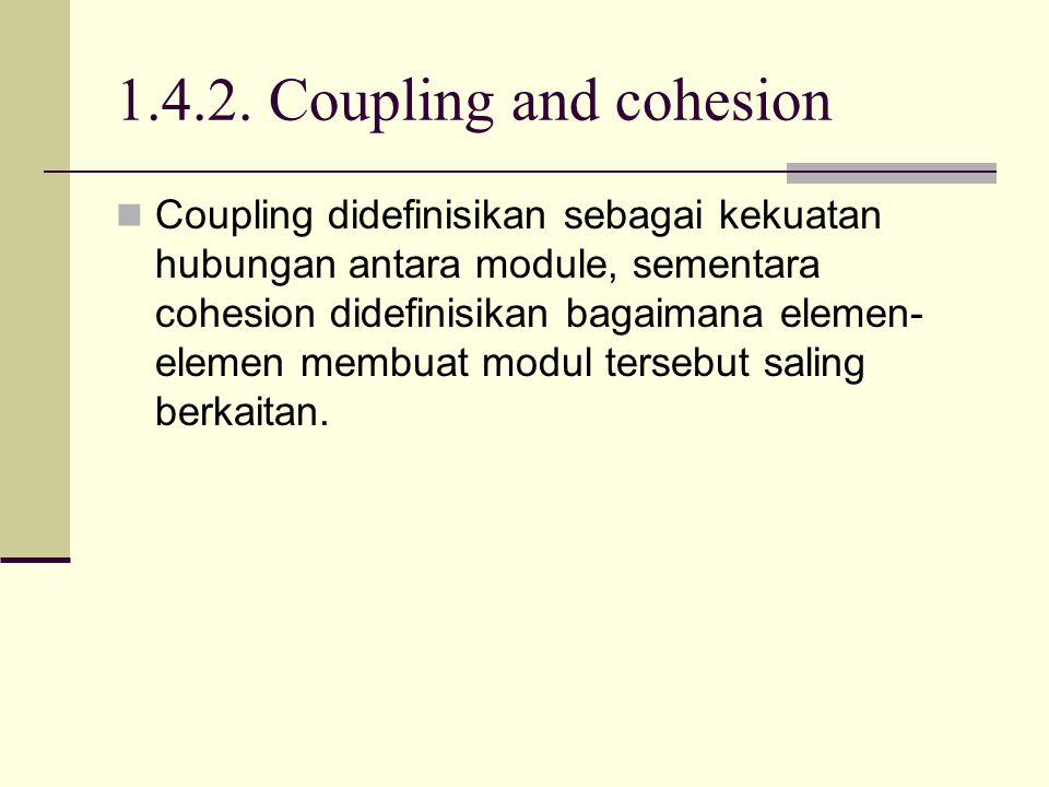 1.4.2. Coupling and cohesion