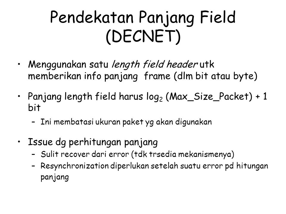 Pendekatan Panjang Field (DECNET)