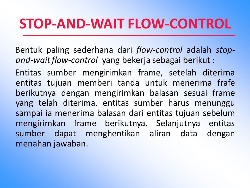 STOP-AND-WAIT FLOW-CONTROL