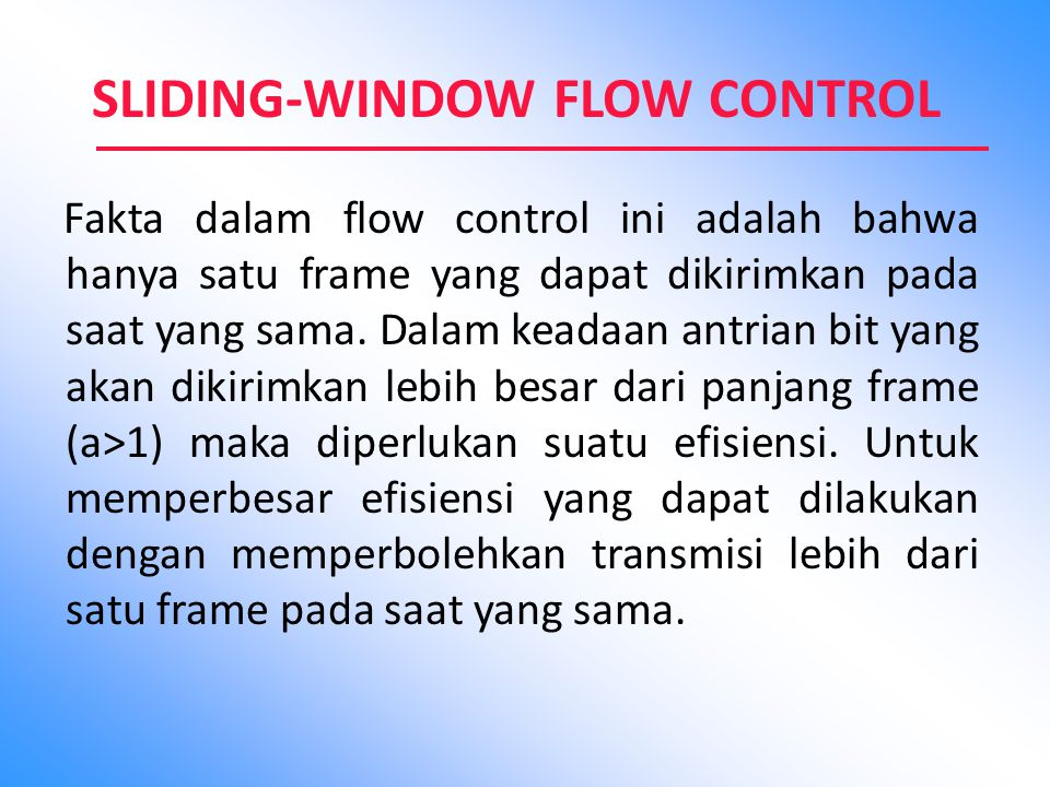 SLIDING-WINDOW FLOW CONTROL