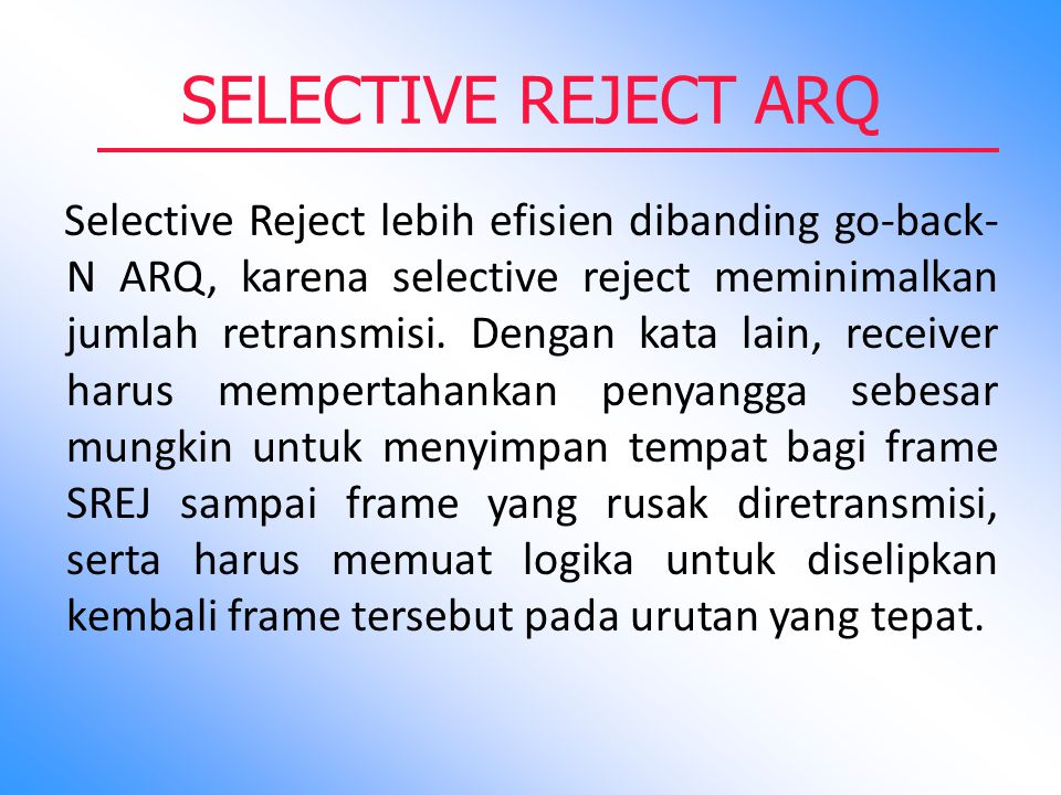 SELECTIVE REJECT ARQ