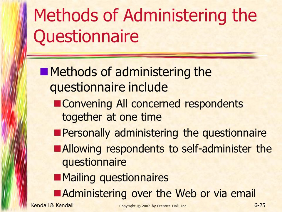 Methods of Administering the Questionnaire