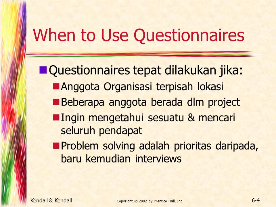 When to Use Questionnaires