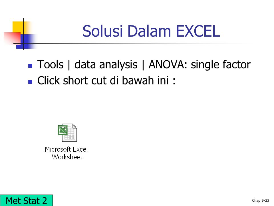 Solusi Dalam EXCEL Tools | data analysis | ANOVA: single factor