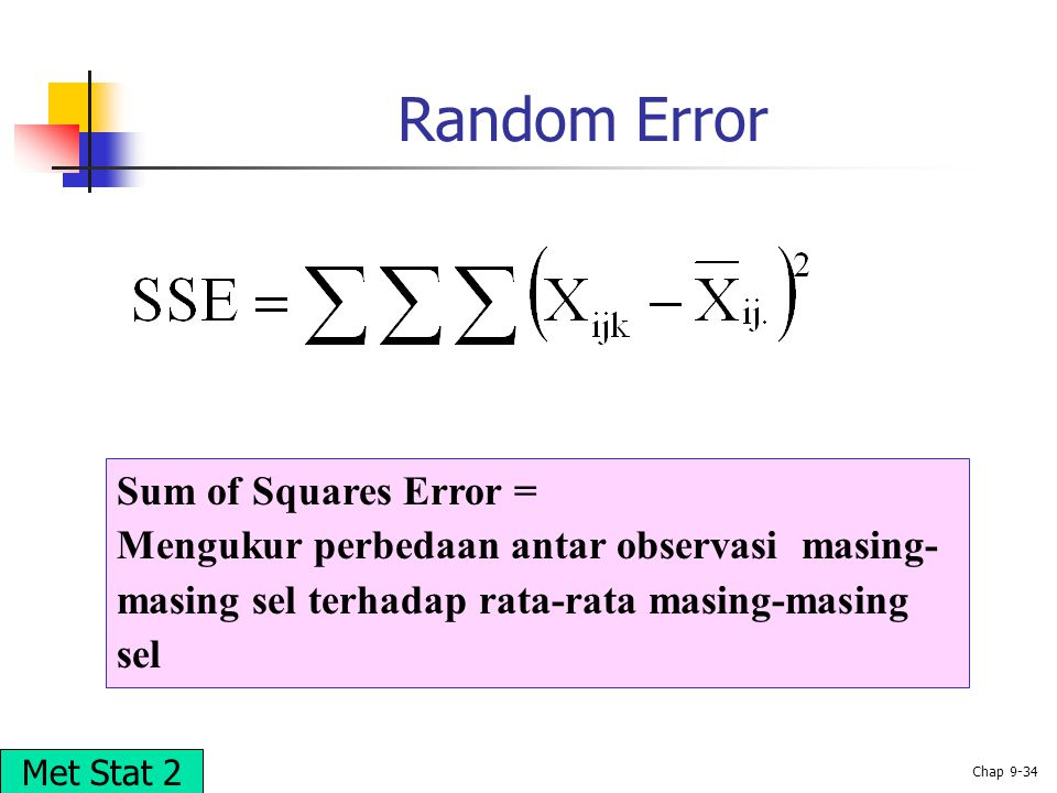 Random Error Sum of Squares Error =