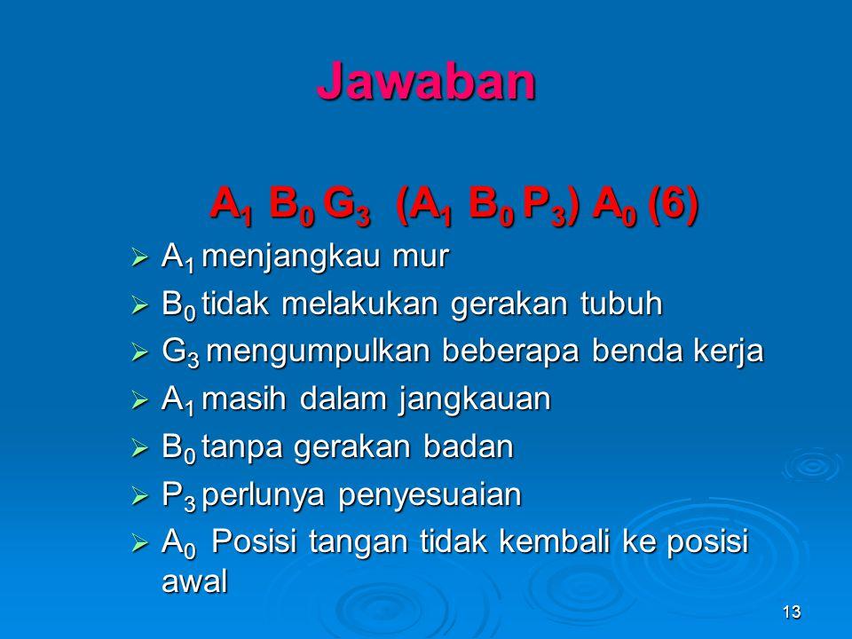Jawaban A1 B0 G3 (A1 B0 P3) A0 (6) A1 menjangkau mur