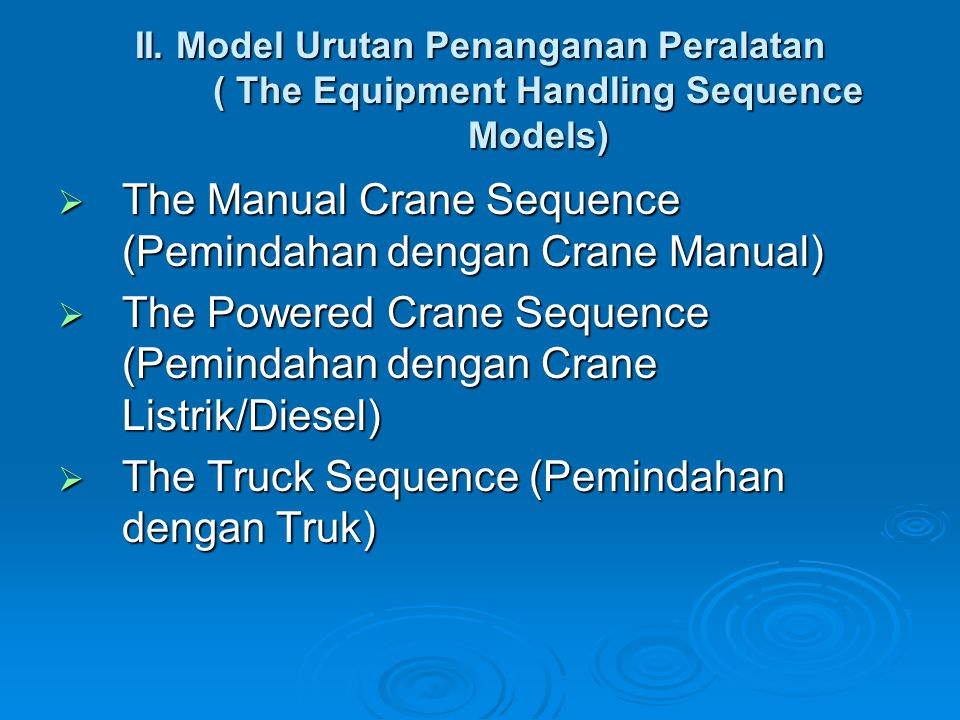 The Manual Crane Sequence (Pemindahan dengan Crane Manual)