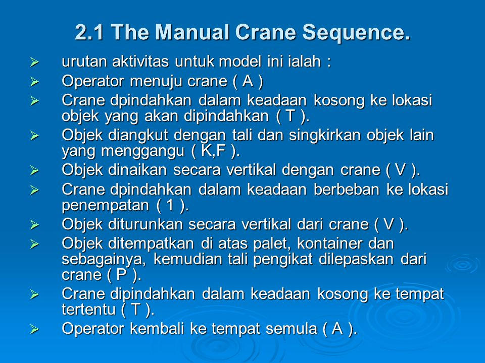 2.1 The Manual Crane Sequence.