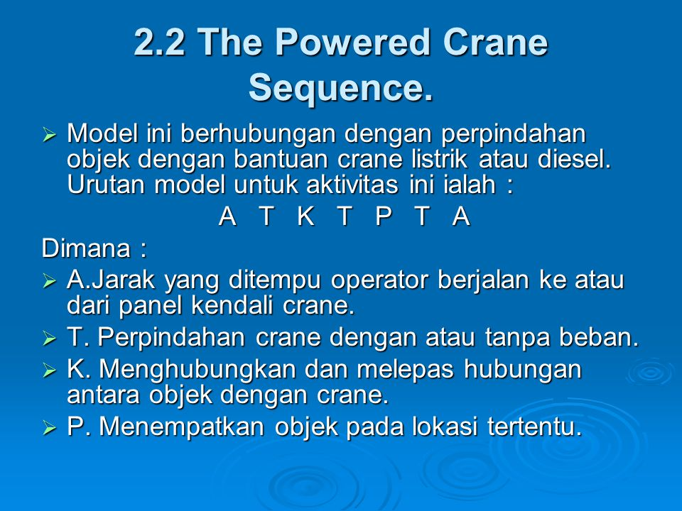 2.2 The Powered Crane Sequence.