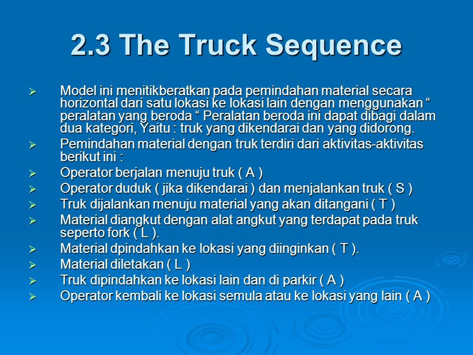 2.3 The Truck Sequence