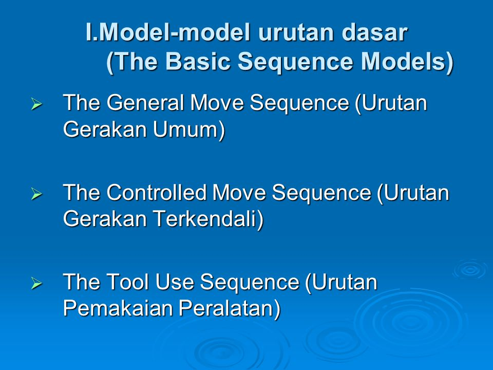 I.Model-model urutan dasar (The Basic Sequence Models)