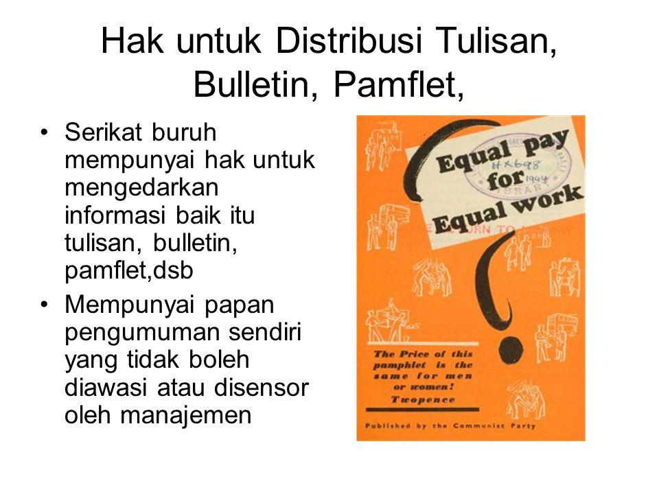 Hak untuk Distribusi Tulisan, Bulletin, Pamflet,