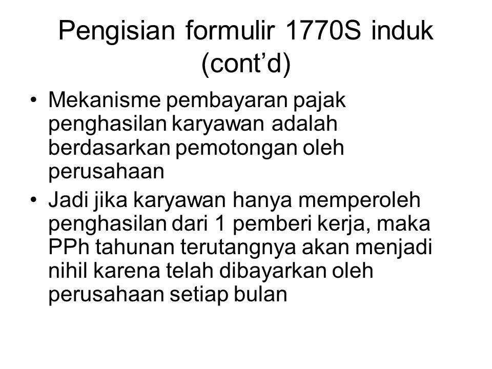 Pengisian formulir 1770S induk (cont'd)