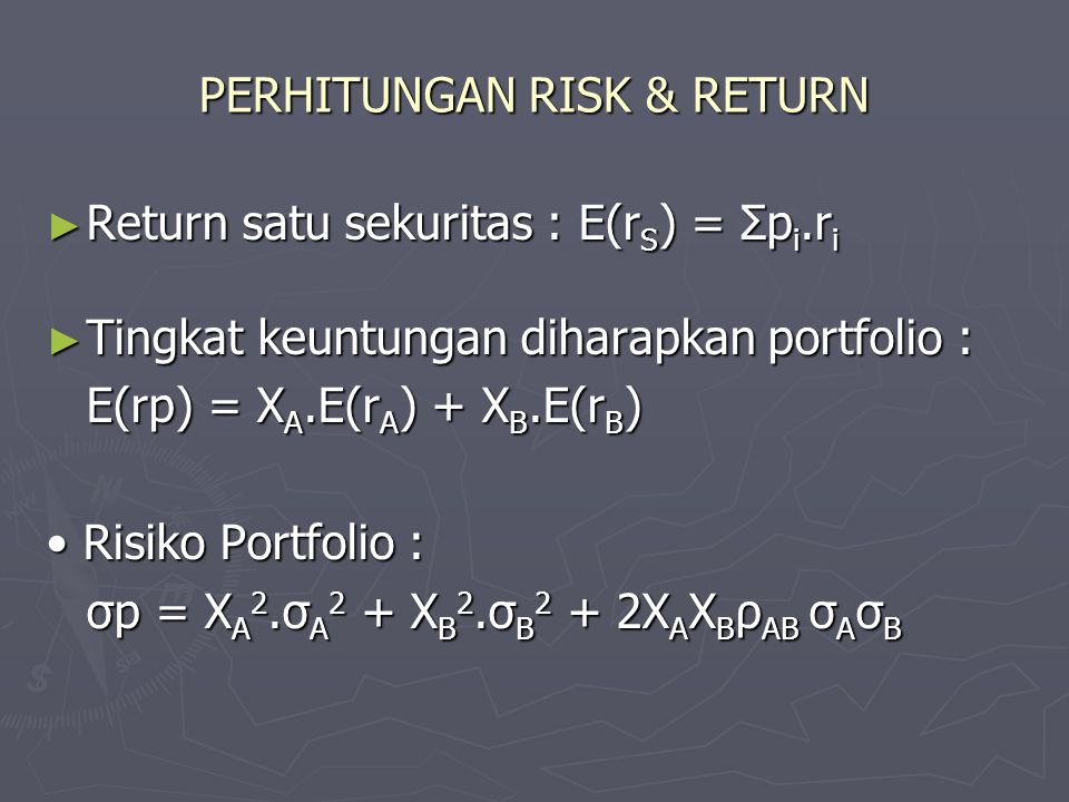 PERHITUNGAN RISK & RETURN