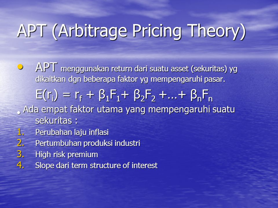 APT (Arbitrage Pricing Theory)