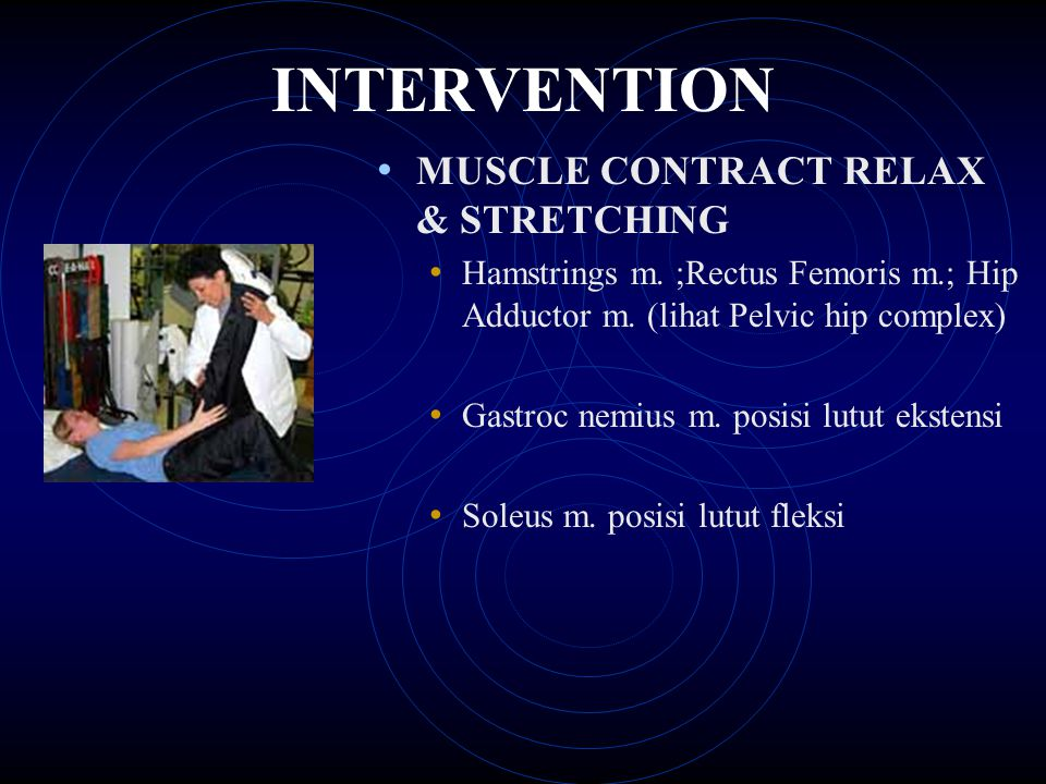 INTERVENTION MUSCLE CONTRACT RELAX & STRETCHING