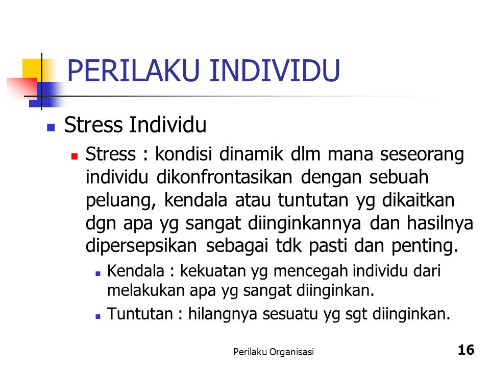 PERILAKU INDIVIDU Stress Individu