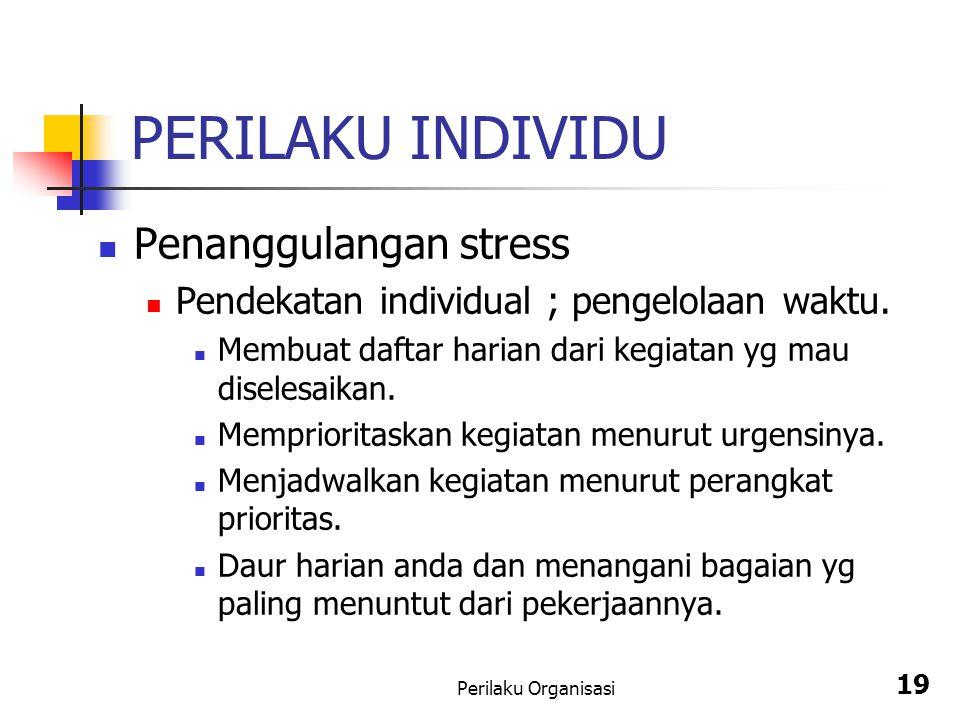 PERILAKU INDIVIDU Penanggulangan stress
