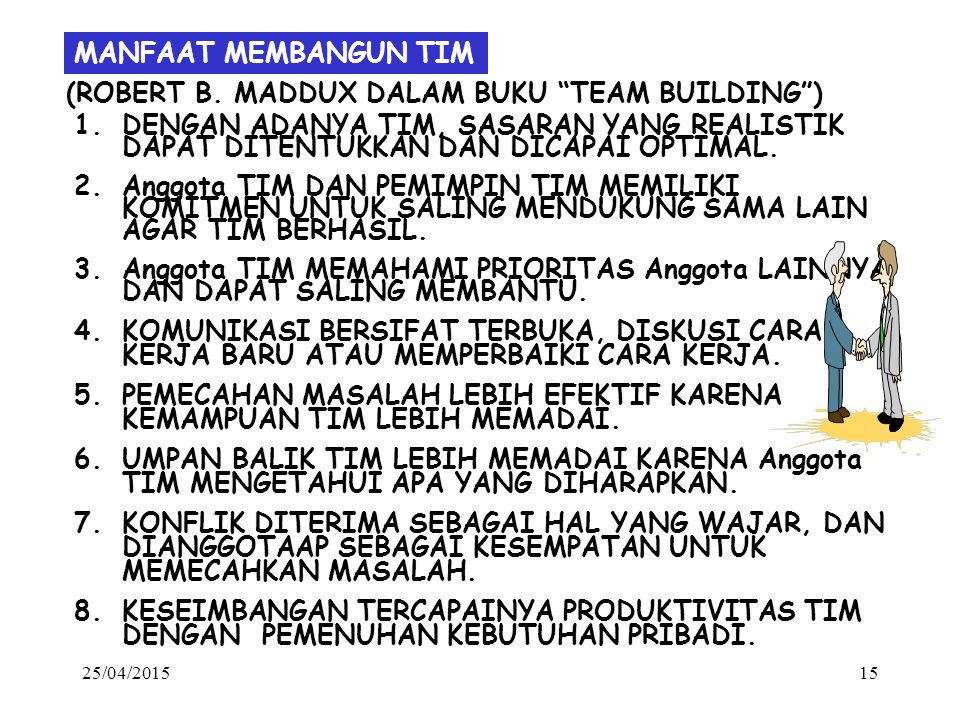 (ROBERT B. MADDUX DALAM BUKU TEAM BUILDING )