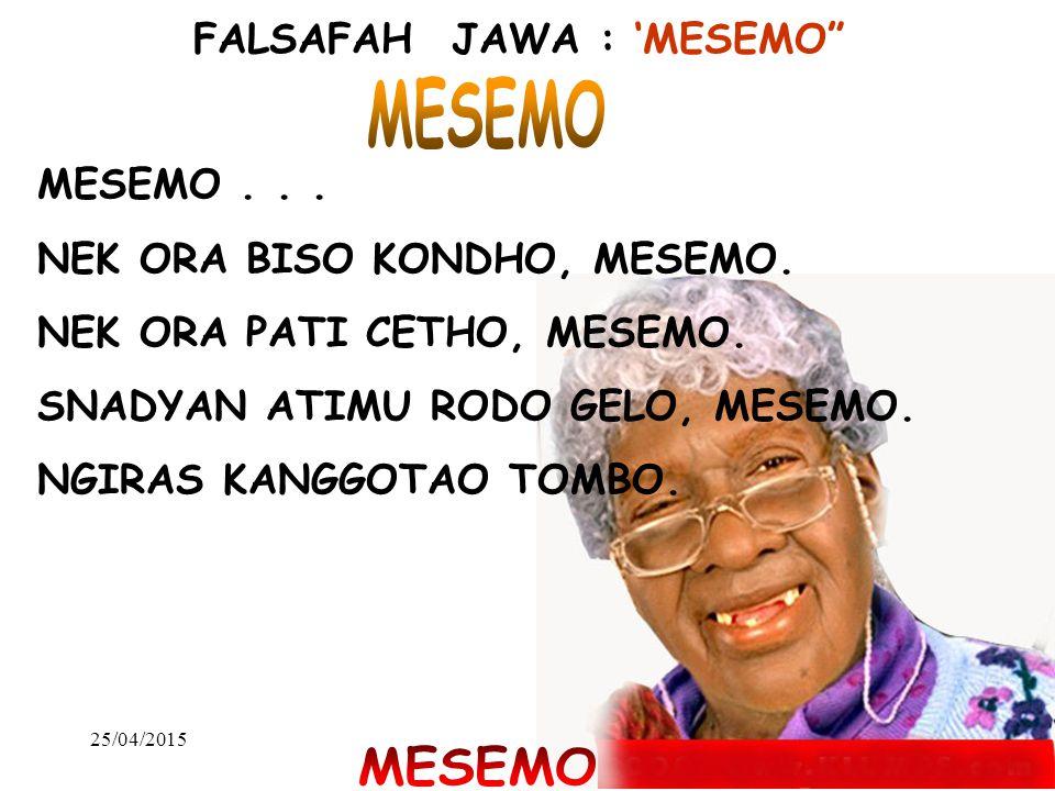 FALSAFAH JAWA : 'MESEMO