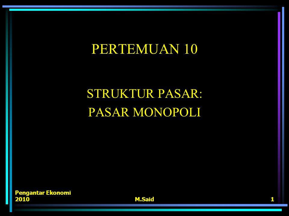 STRUKTUR PASAR: PASAR MONOPOLI