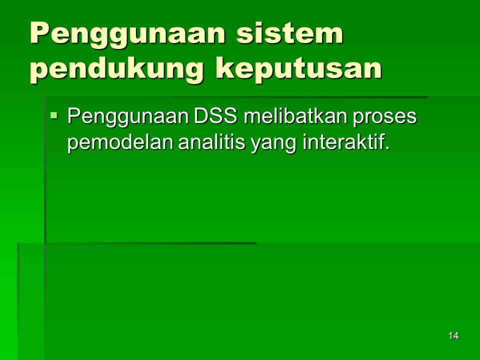 Penggunaan sistem pendukung keputusan